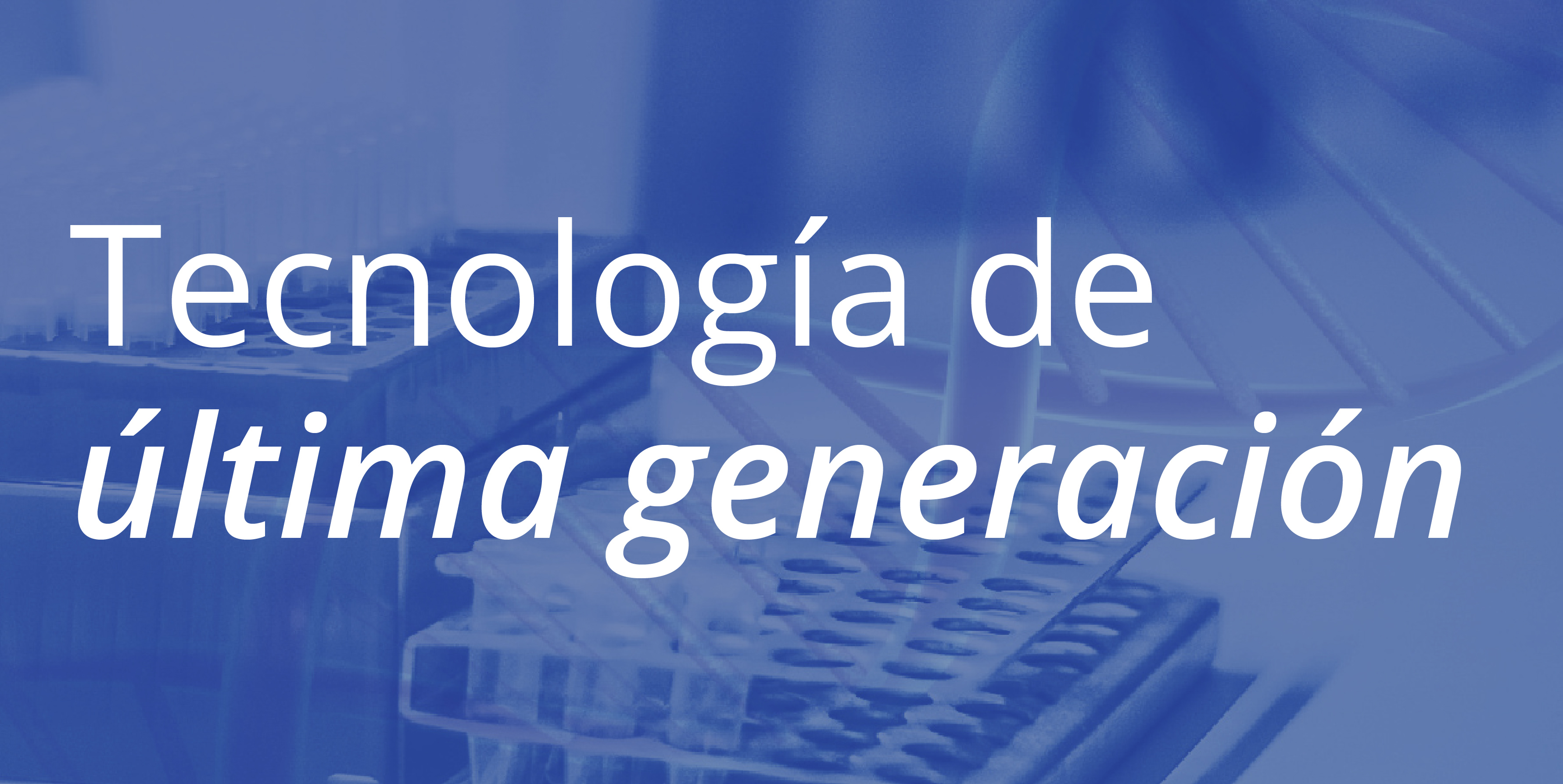 Tecnología de última generación banner